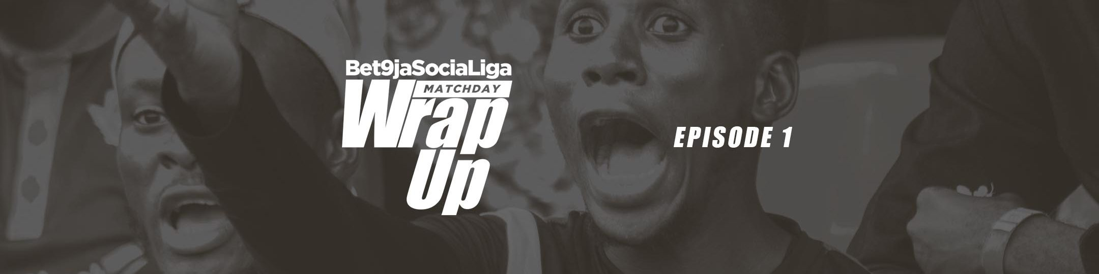 TheSociaLiga-WrapUp-Episode1-2160x1080